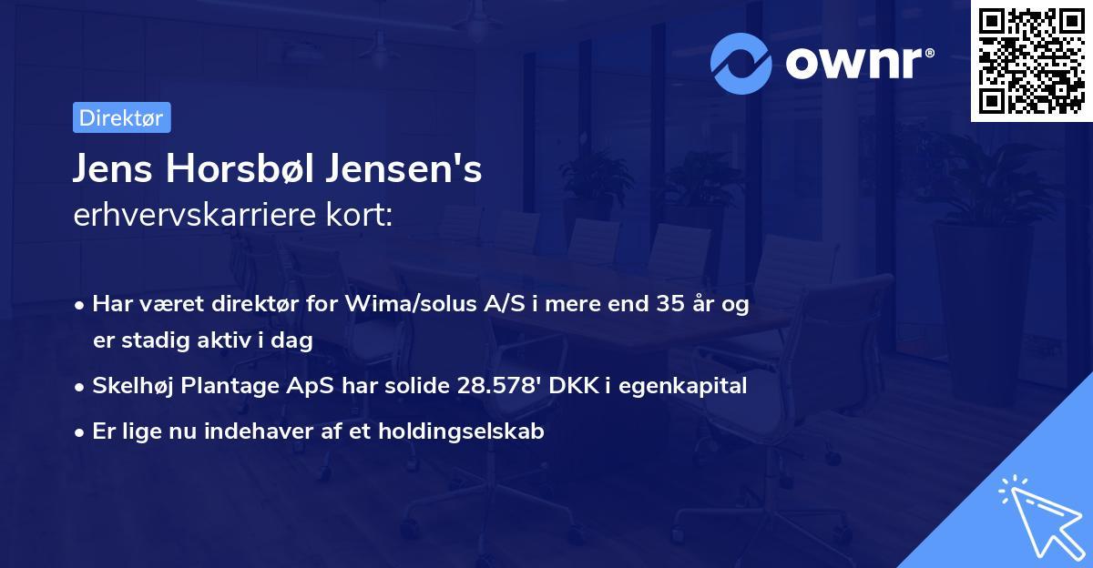 Jens Horsbøl Jensen's erhvervskarriere kort