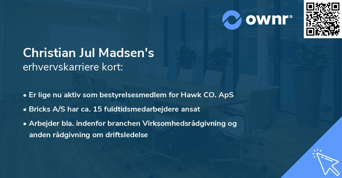 Christian Jul Madsen's erhvervskarriere kort