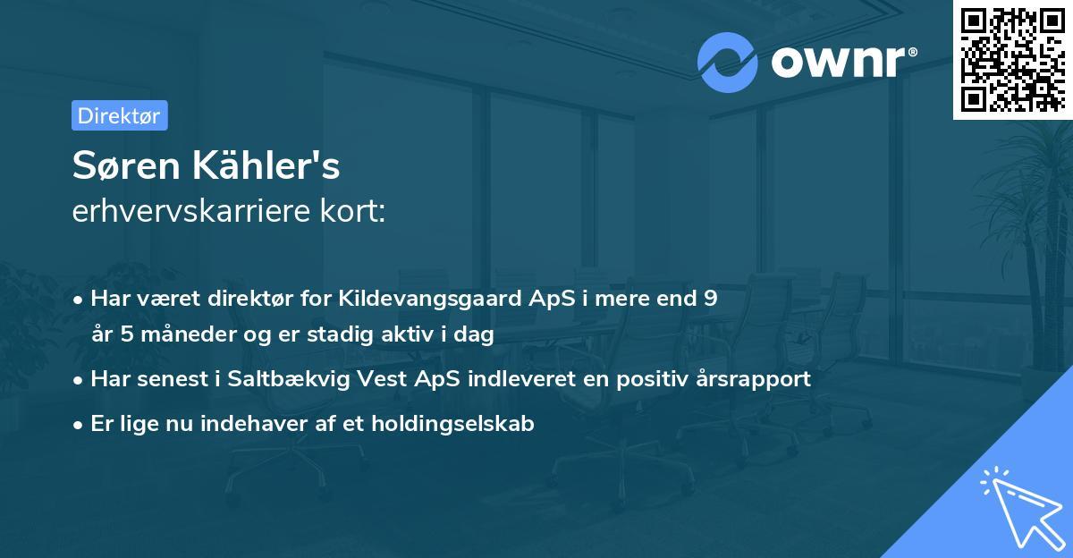 Søren Kähler's erhvervskarriere kort