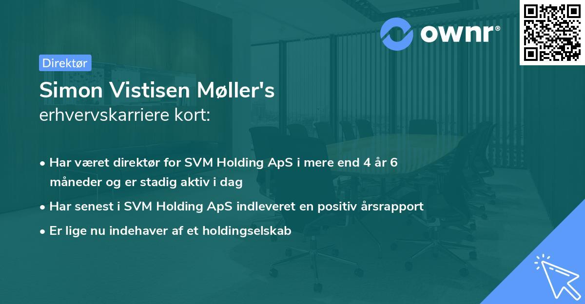 Simon Vistisen Møller's erhvervskarriere kort