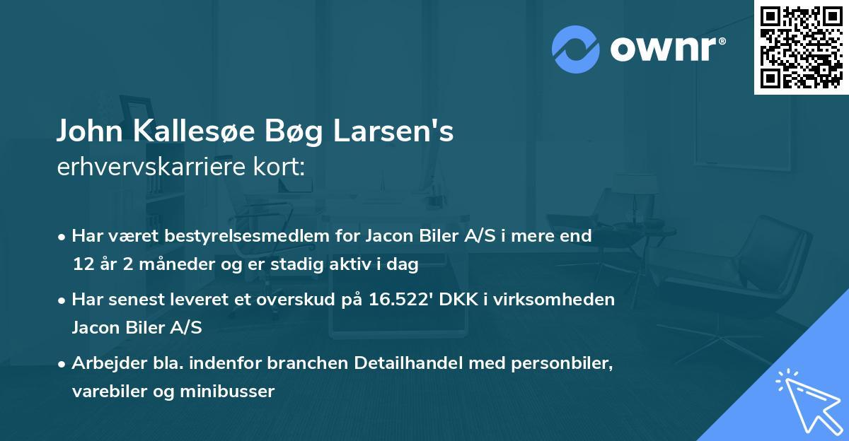 John Kallesøe Bøg Larsen's erhvervskarriere kort