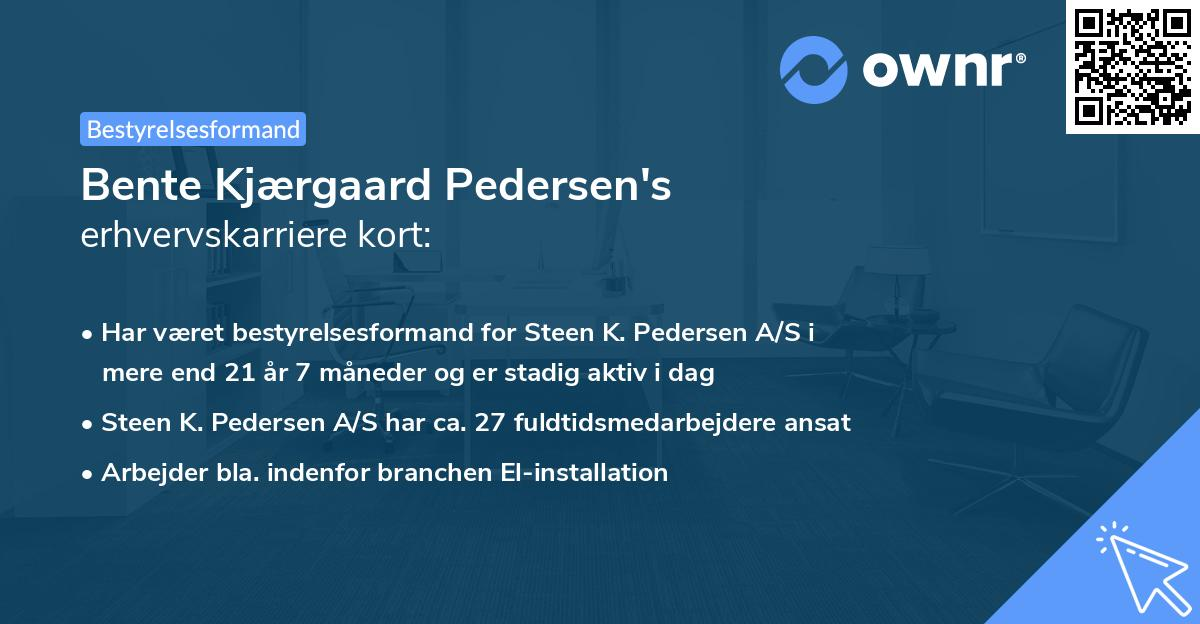 Bente Kjærgaard Pedersen's erhvervskarriere kort
