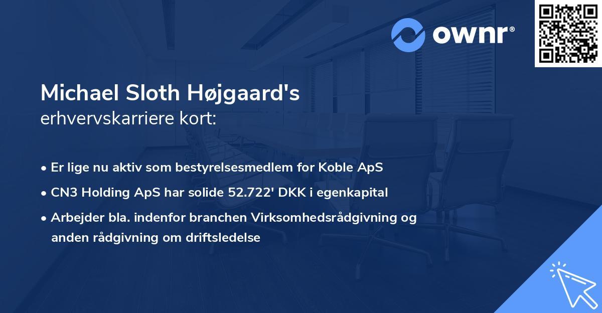 Michael Sloth Højgaard's erhvervskarriere kort
