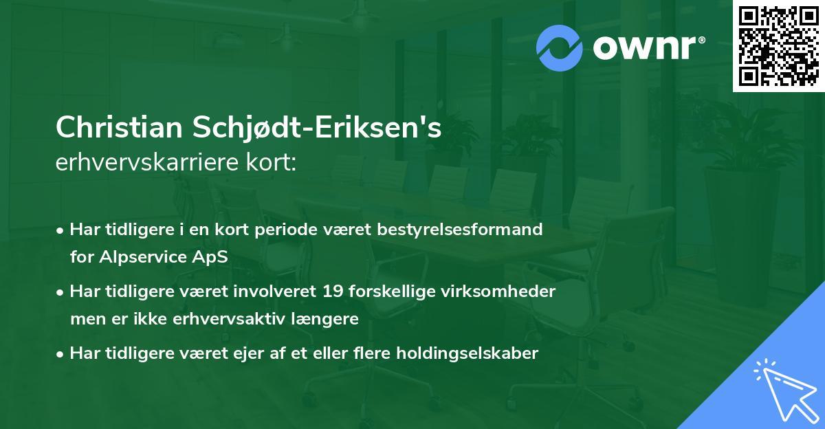 Christian Schjødt-Eriksen's erhvervskarriere kort