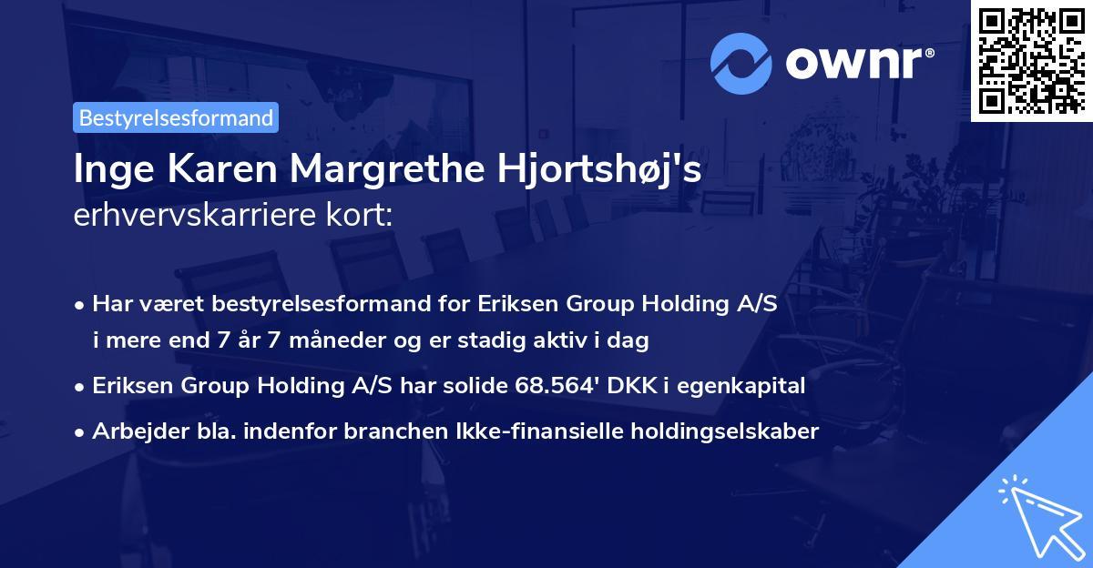 Inge Karen Margrethe Hjortshøj's erhvervskarriere kort
