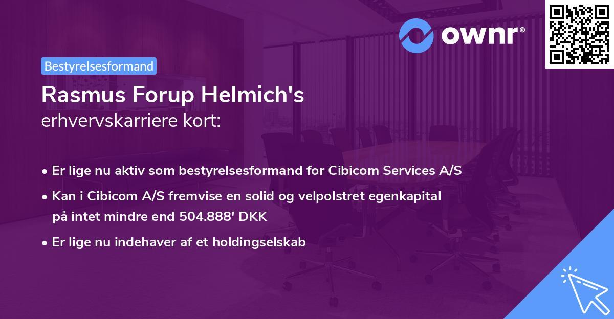 Rasmus Forup Helmich's erhvervskarriere kort