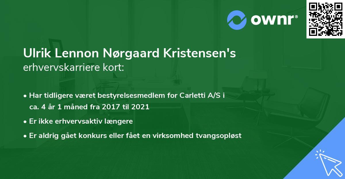 Ulrik Lennon Nørgaard Kristensen's erhvervskarriere kort
