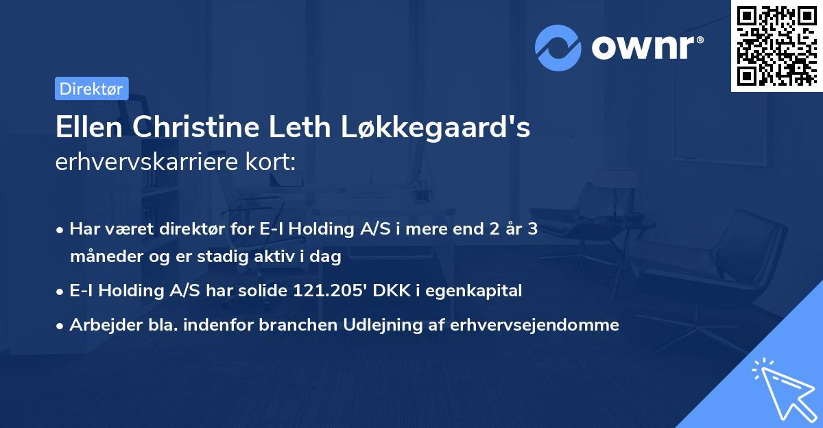 Ellen Christine Leth Løkkegaard's erhvervskarriere kort