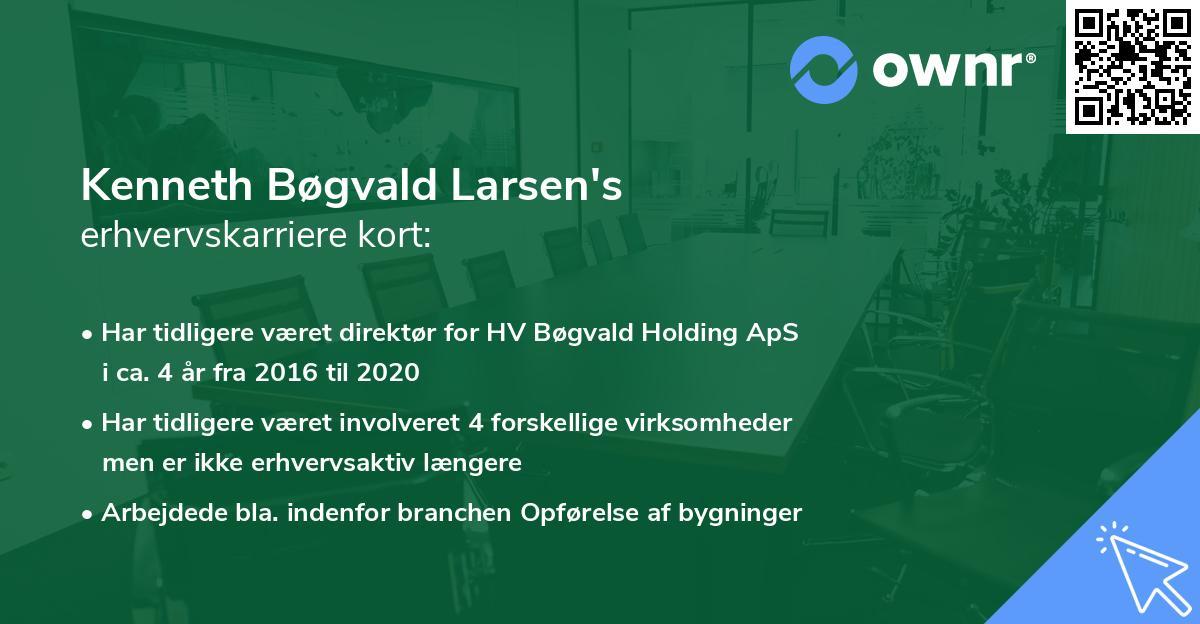 Kenneth Bøgvald Larsen's erhvervskarriere kort