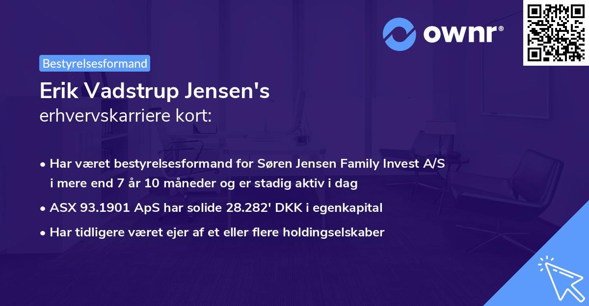 Erik Vadstrup Jensen's erhvervskarriere kort