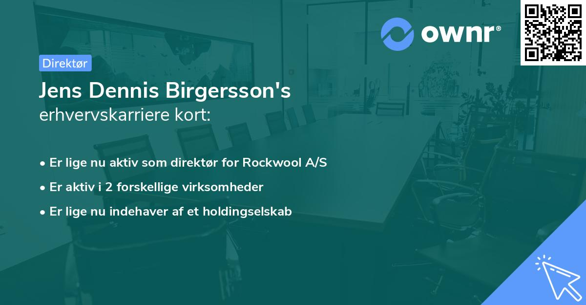 Jens Dennis Birgersson's erhvervskarriere kort