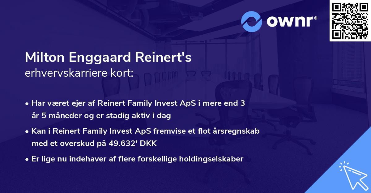 Milton Enggaard Reinert's erhvervskarriere kort