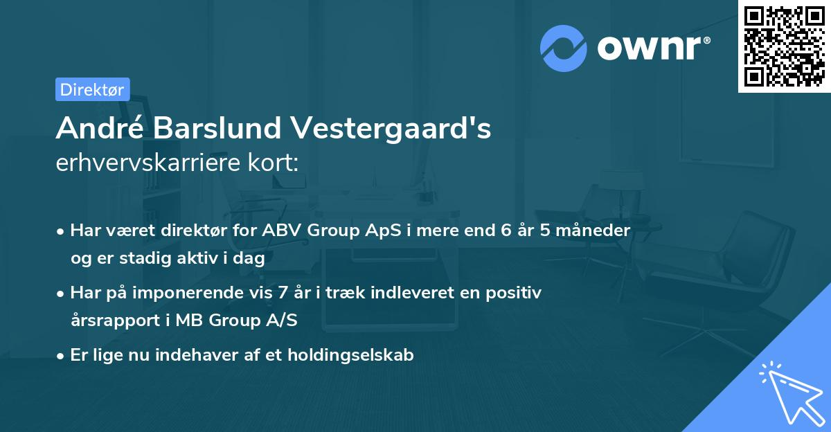 André Barslund Vestergaard's erhvervskarriere kort