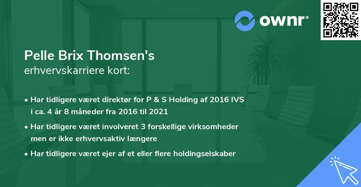 Pelle Brix Thomsen's erhvervskarriere kort