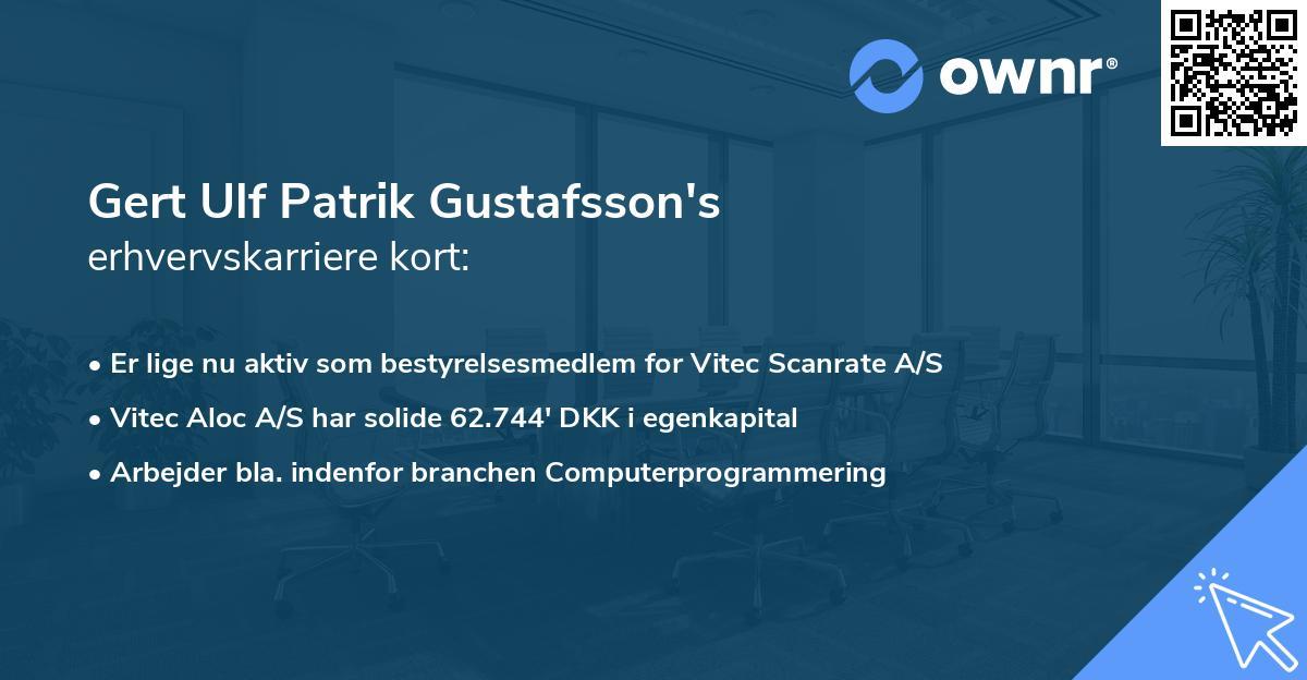 Gert Ulf Patrik Gustafsson's erhvervskarriere kort
