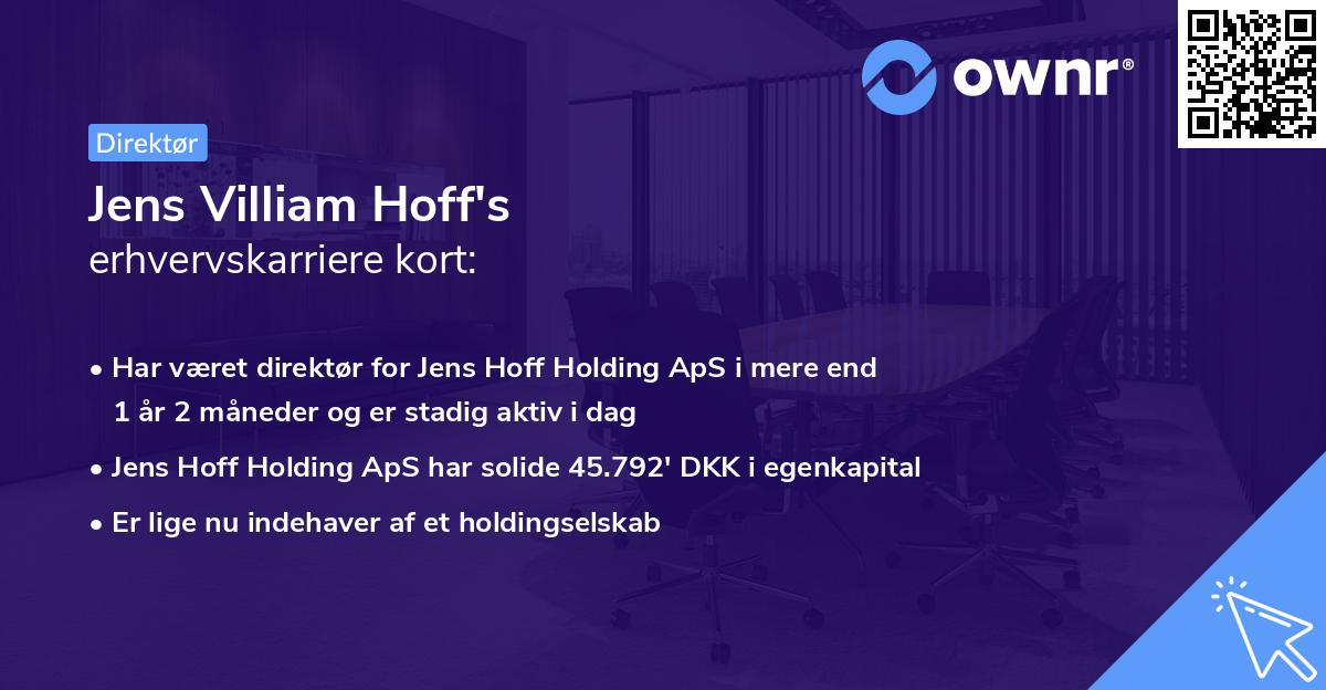 Jens Villiam Hoff's erhvervskarriere kort