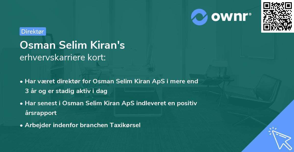 Osman Selim Kiran's erhvervskarriere kort