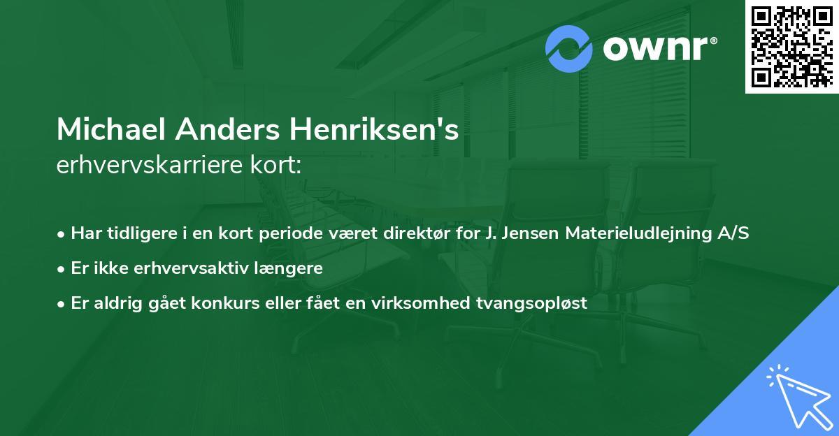Michael Anders Henriksen's erhvervskarriere kort