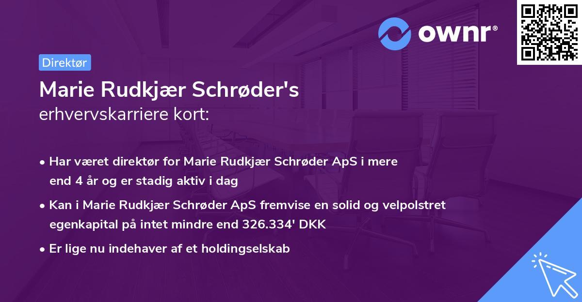 Marie Rudkjær Schrøder's erhvervskarriere kort