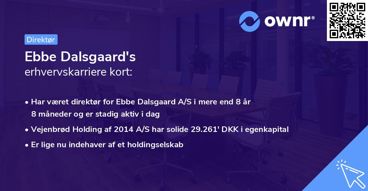 Ebbe Dalsgaard's erhvervskarriere kort