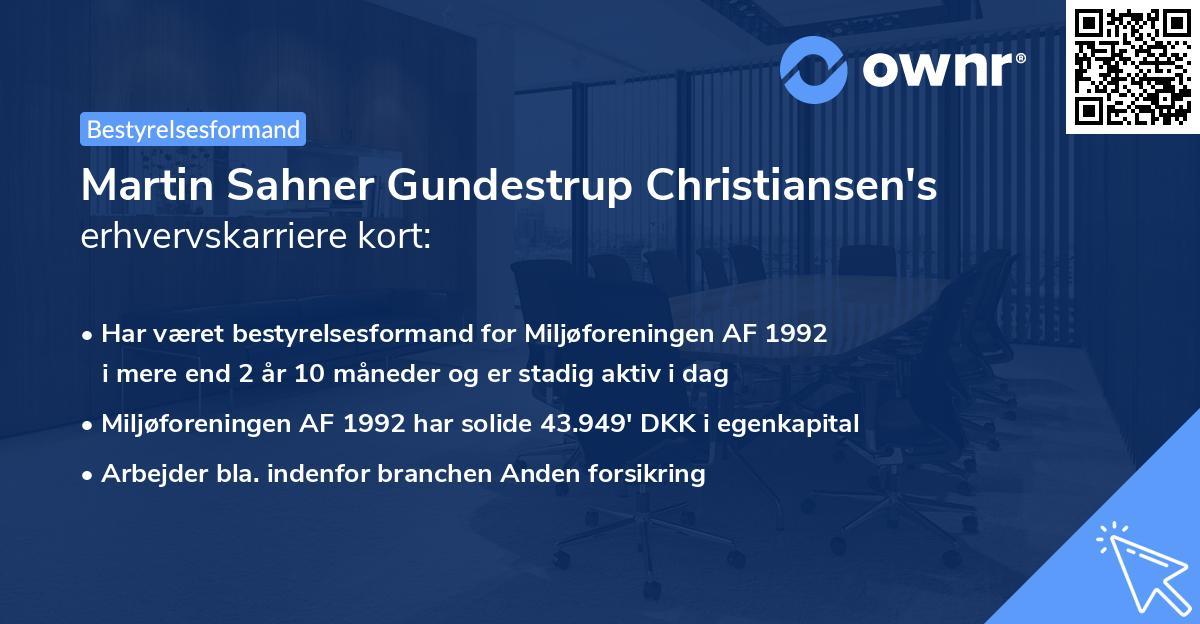 Martin Sahner Gundestrup Christiansen's erhvervskarriere kort