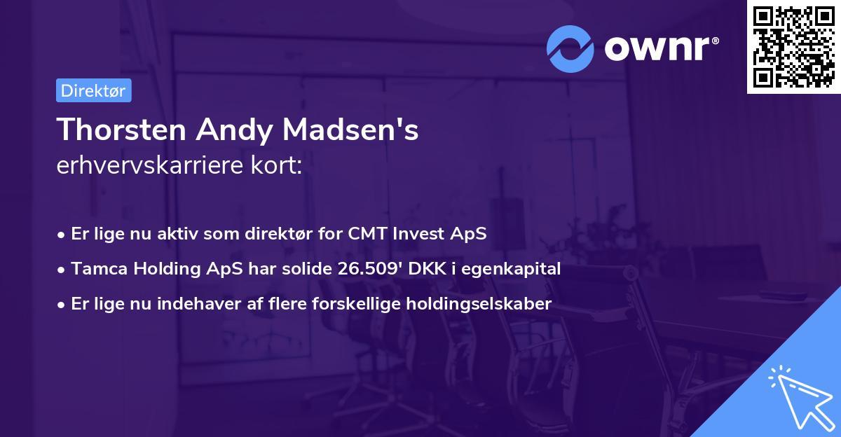 Thorsten Andy Madsen's erhvervskarriere kort