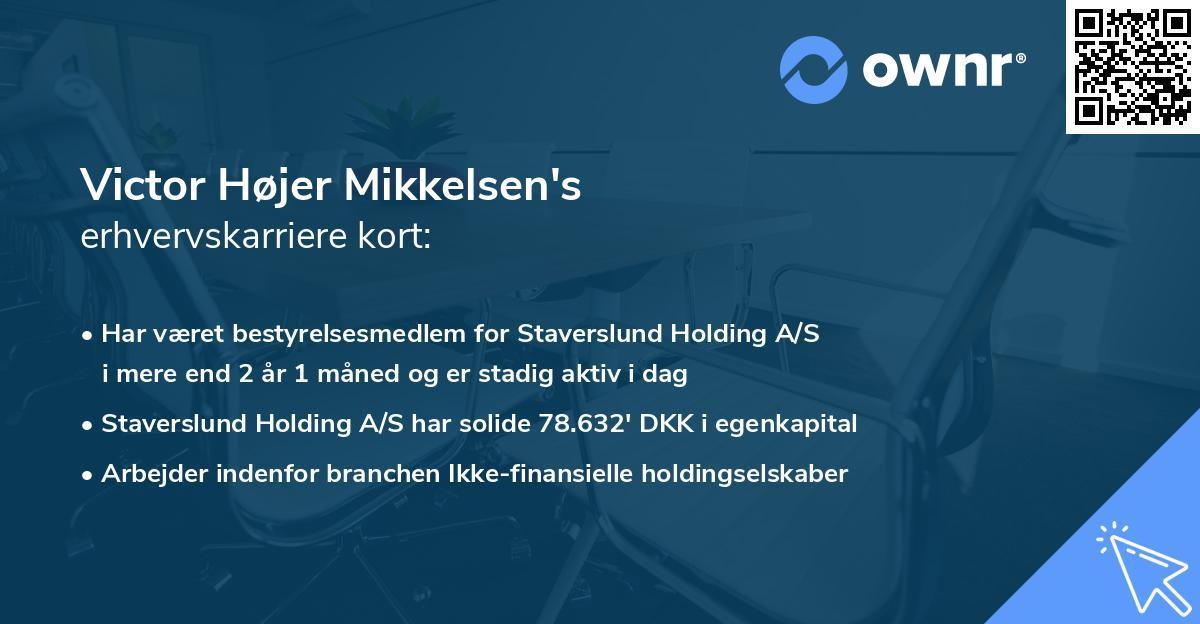 Victor Højer Mikkelsen's erhvervskarriere kort