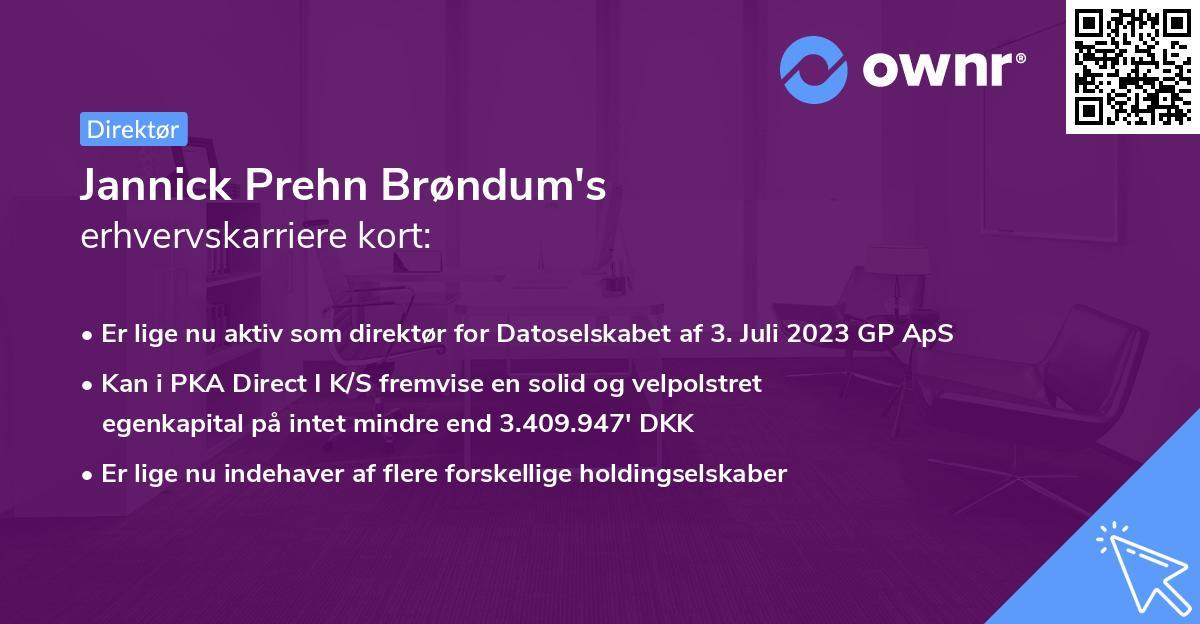 Jannick Prehn Brøndum's erhvervskarriere kort