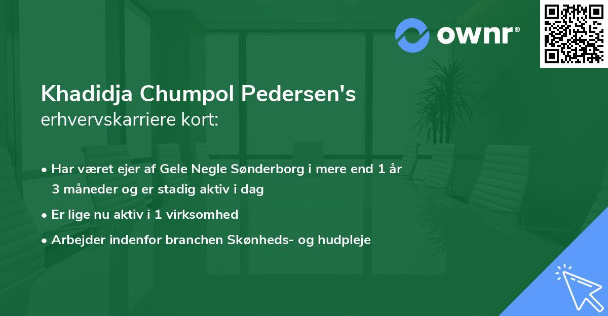 Khadidja Chumpol Pedersen's erhvervskarriere kort