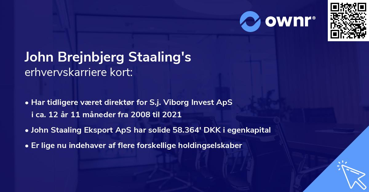 John Brejnbjerg Staaling's erhvervskarriere kort