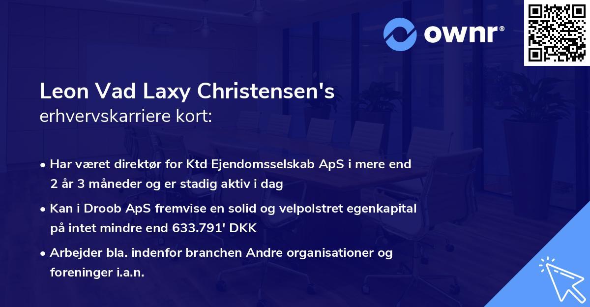 Leon Vad Laxy Christensen's erhvervskarriere kort