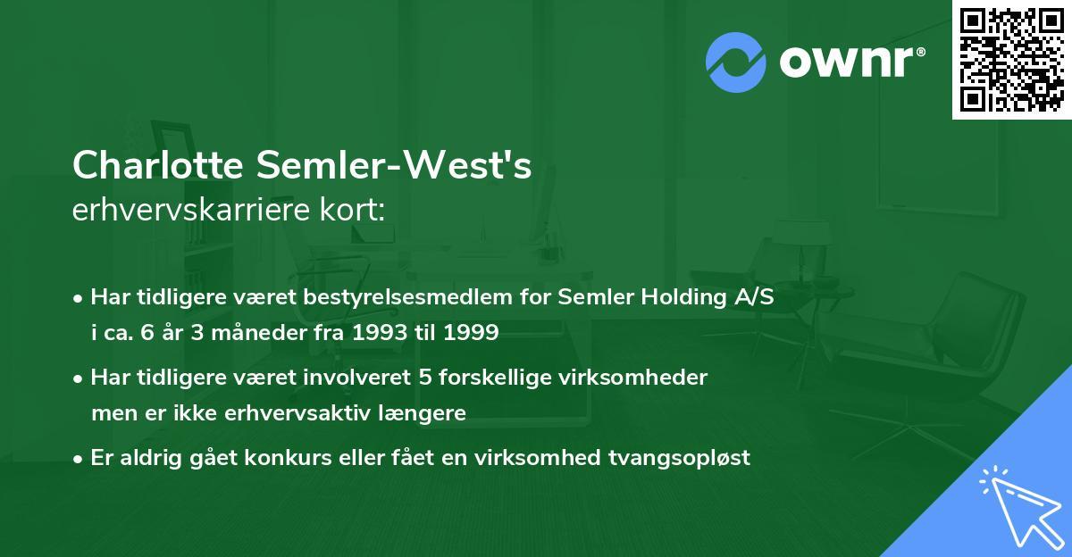 Charlotte Semler-West's erhvervskarriere kort