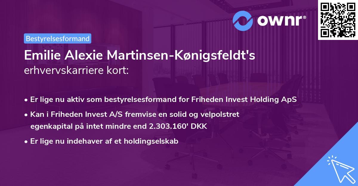 Emilie Alexie Martinsen-Kønigsfeldt's erhvervskarriere kort