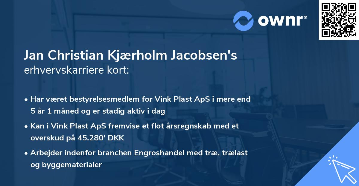 Jan Christian Kjærholm Jacobsen's erhvervskarriere kort