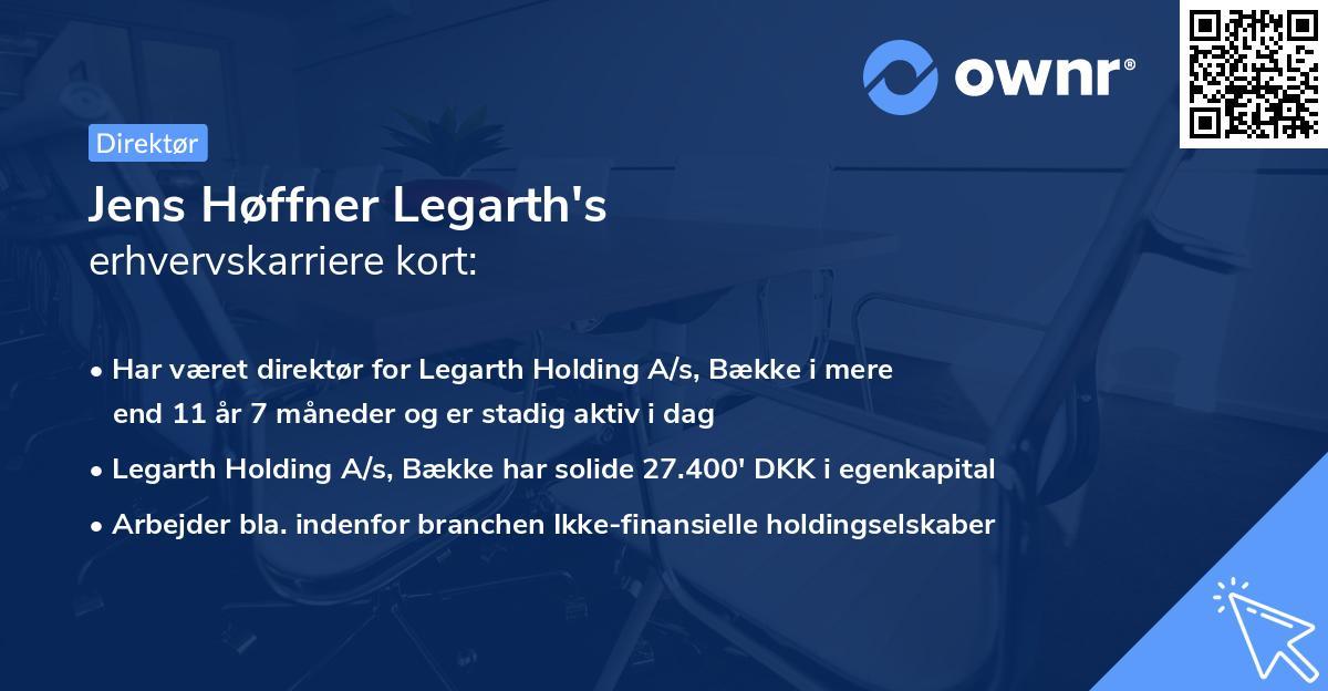 Jens Høffner Legarth's erhvervskarriere kort