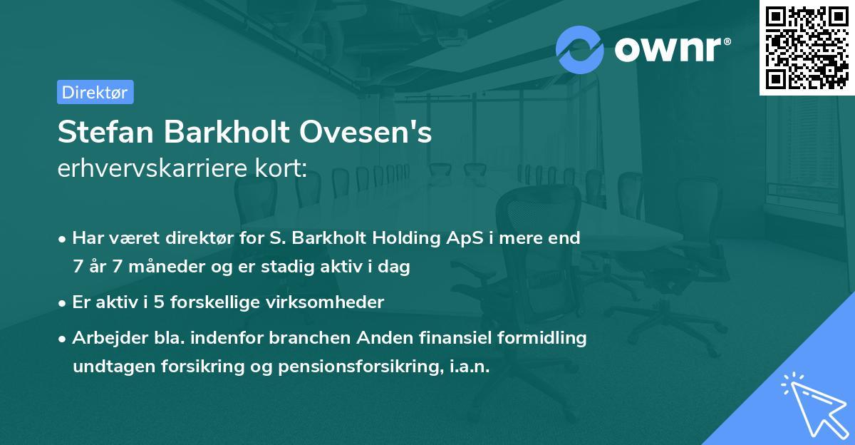 Stefan Barkholt Ovesen's erhvervskarriere kort