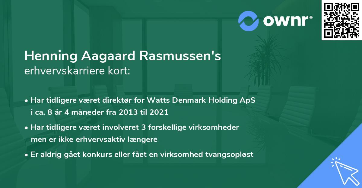 Henning Aagaard Rasmussen's erhvervskarriere kort