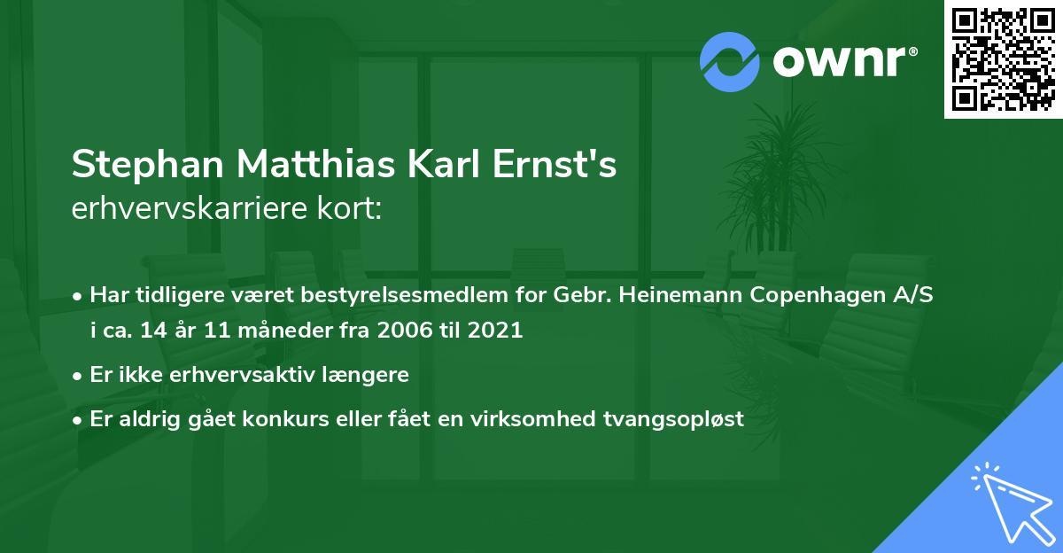 Stephan Matthias Karl Ernst's erhvervskarriere kort