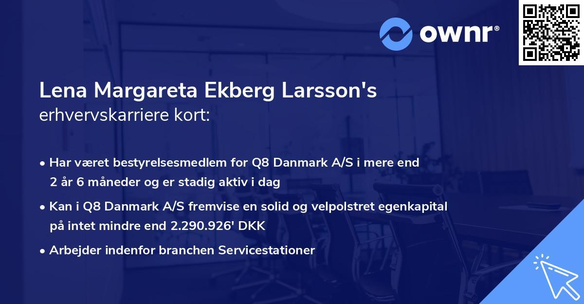 Lena Margareta Ekberg Larsson's erhvervskarriere kort
