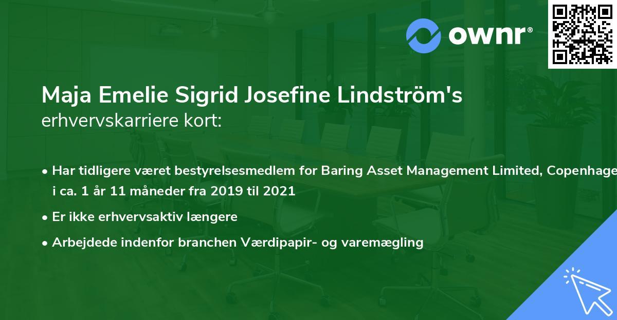 Maja Emelie Sigrid Josefine Lindström's erhvervskarriere kort