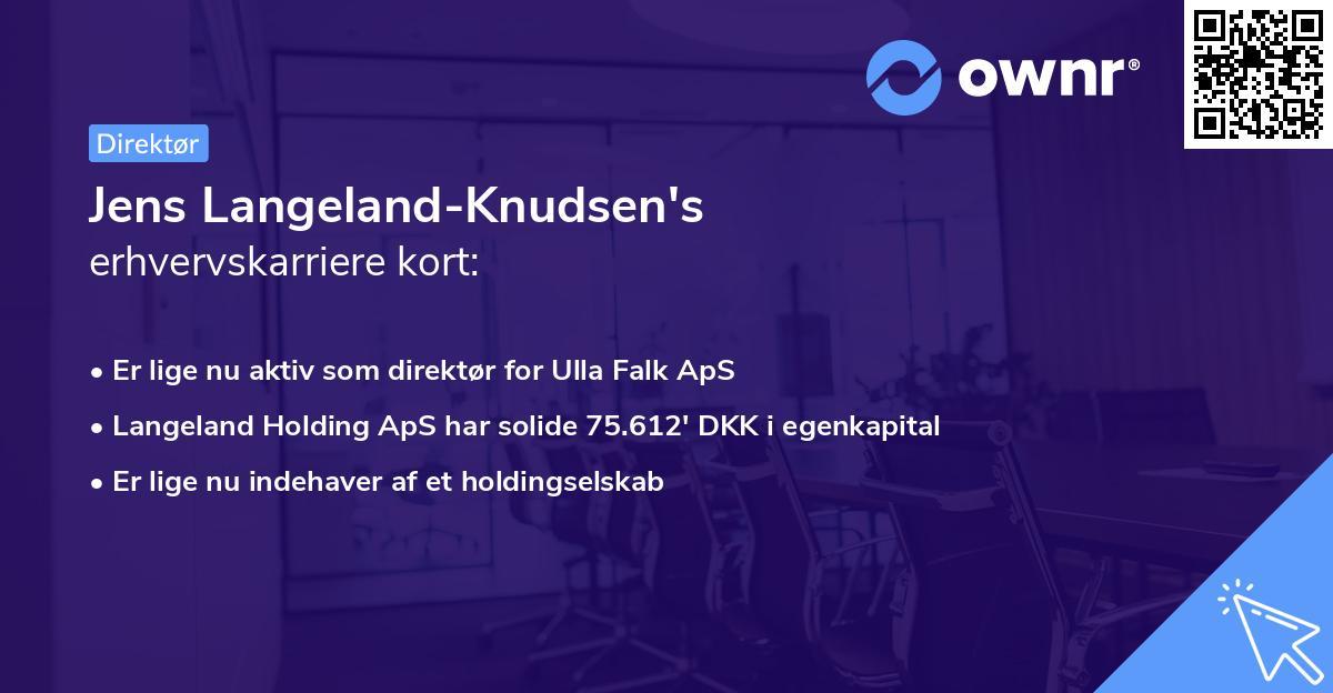 Jens Langeland-Knudsen's erhvervskarriere kort