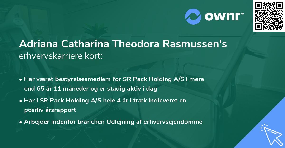Adriana Catharina Theodora Rasmussen's erhvervskarriere kort