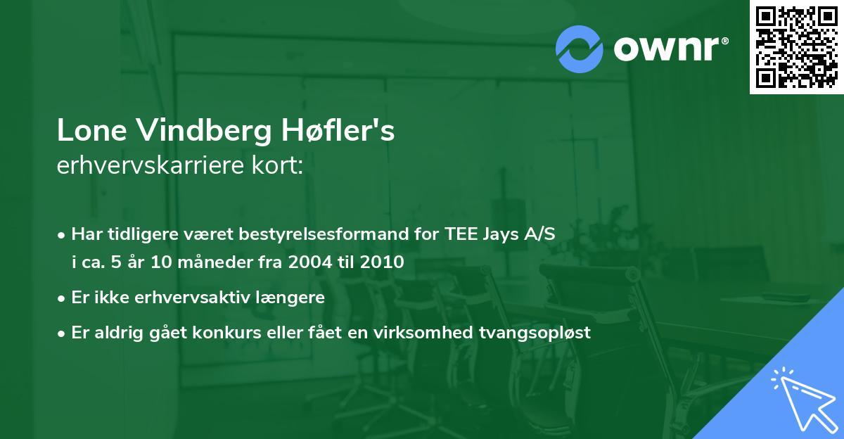 Lone Vindberg Høfler's erhvervskarriere kort