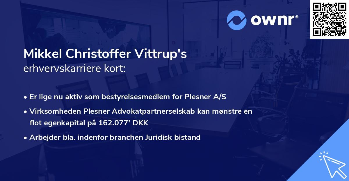 Mikkel Christoffer Vittrup's erhvervskarriere kort