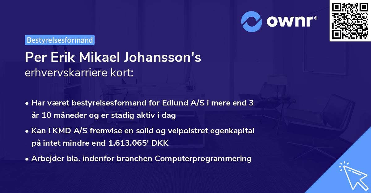 Per Erik Mikael Johansson's erhvervskarriere kort