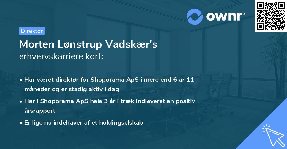 Morten Lønstrup Vadskær's erhvervskarriere kort