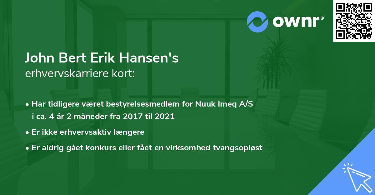 John Bert Erik Hansen's erhvervskarriere kort