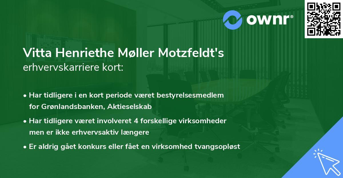 Vitta Henriethe Møller Motzfeldt's erhvervskarriere kort