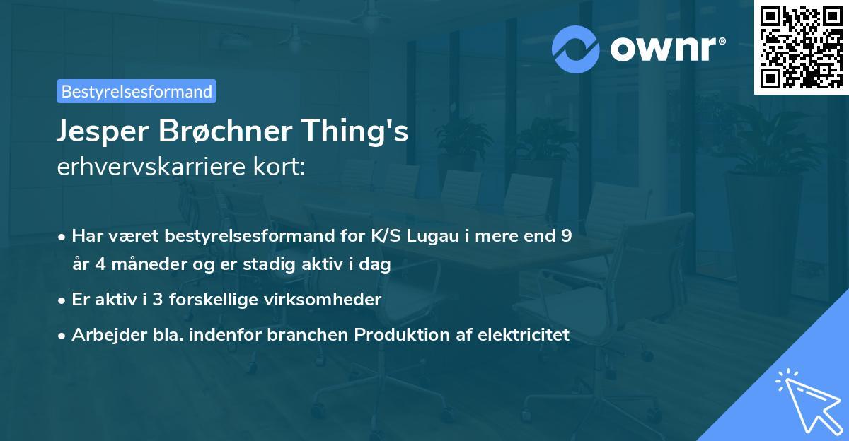 Jesper Brøchner Thing's erhvervskarriere kort