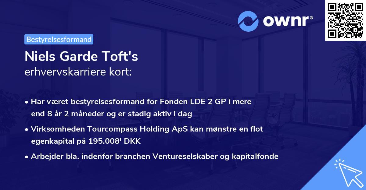 Niels Garde Toft's erhvervskarriere kort